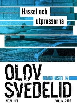Hassel och utpressarna : Roland Hassel-noveller