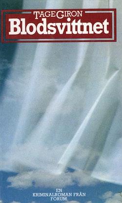 Blodsvittnet : En kriminalroman