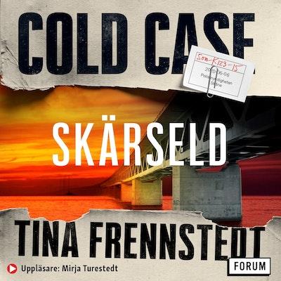 Cold Case: Skärseld
