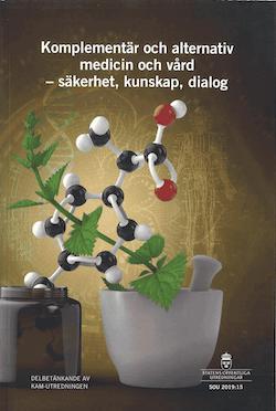 Komplementär och alternativ medicin och vård - säkerhet, kunskap och dialog. SOU 2019:15 : Delbetänkande från KAM-utredningen (S 2017:05)