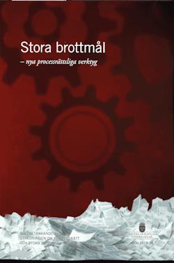 Stora brottmål - nya processrättsliga verktyg. SOU 2019:38 : Slutbetänkande från Utredningen om processrätt och stora brottmål (Ju 2016:10)