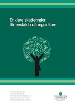 Enklare skatteregler för enskilda näringsidkare SOU 2020:50 : Delbetänkande från Utredningen om enklare skatteregler för att underlätta och främja egenföretagande (Fi 2019:09)