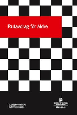 Rutavdrag för äldre. SOU 2020:52 : Slutbetänkande från Rut-utredningen (Fi 2019:03)