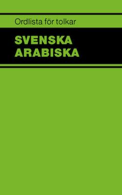 Ordlista för tolkar Svenska Arabiska