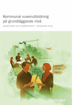 Kommunal vuxenutbildning på grundläggande nivå : kursplaner och kommentarer