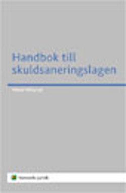 Handbok till skuldsaneringslagen