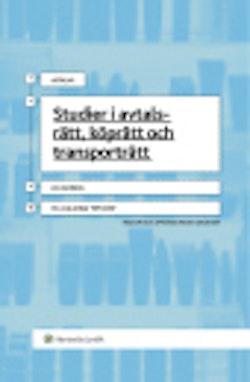 Studier i avtalsrätt, köprätt och transporträtt : ett urval artiklar 1976-2007