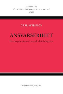 Ansvarsfrihet : dechargeinstitutet i svensk aktiebolagsrätt