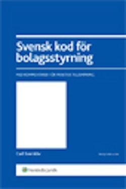 Svensk kod för bolagsstyrning : med kommentarer för praktisk tillämpning