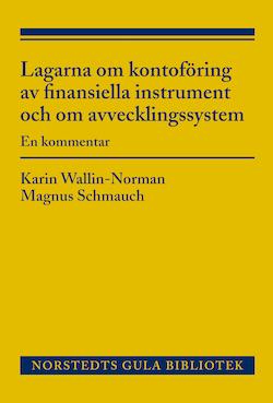 Lagarna om kontoföring av finansiella instrument och om avvecklingssystem : en kommentar
