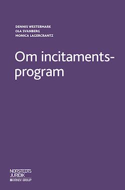 Om incitamentsprogram