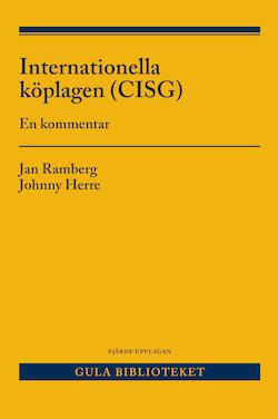 Internationella köplagen (CISG )  : en kommentar