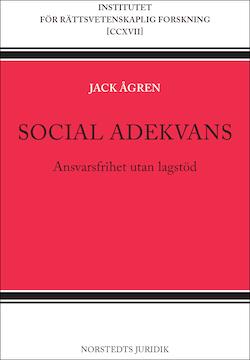 Social adekvans : ansvarsfrihet utan lagstöd