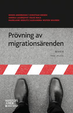Prövning av migrationsärenden  : BEVIS 8