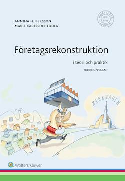 Företagsrekonstruktion : i teori och praktik