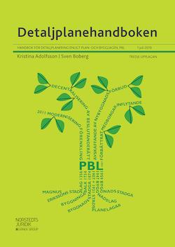 Detaljplanehandboken : Handbok för detaljplanering enligt plan- och bygglagen, PBL. 1 juni 2015