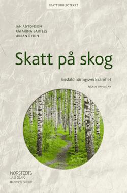 Skatt på skog : Enskild näringsverksamhet