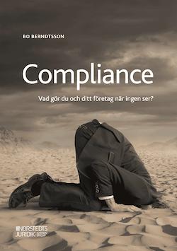 Compliance : vad gör du och ditt företag när ingen ser?