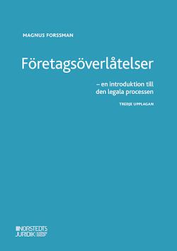 Företagsöverlåtelser : en introduktion till den legala processen