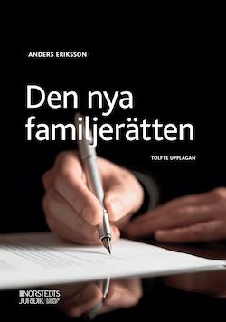 Den nya familjerätten : makar och sambors egendomsförhållanden, bodelning och arv