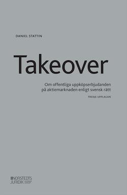 Takeover : om offentliga uppköpserbjudanden på aktiemarknaden enligt svensk rätt