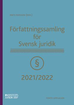 Författningssamling för Svensk juridik : 2021/2022