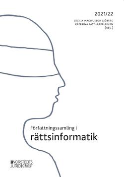 Författningssamling i rättsinformatik : 2021/22