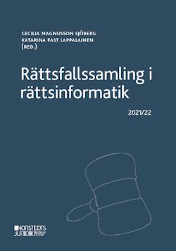 Rättsfallssamling i rättsinformatik : 2021/22