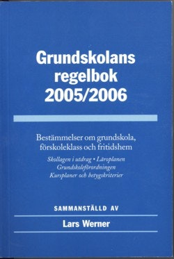 Grundskolans regelbok 2005/2006
