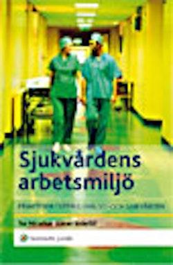 Sjukvårdens arbetsmiljö : praktiska typfall i hälso- och sjukvården