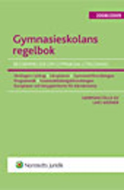 Gymnasieskolans regelbok : bestämmelser om gymnasial utbildning. 2008/2009
