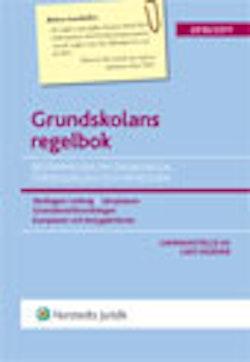 Grundskolans regelbok : bestämmelser om grundskola, förskoleklass och fritidshem. 2010/2011