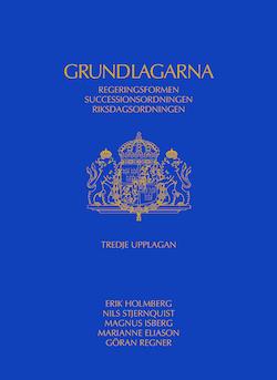 Grundlagarna : regeringsformen, successionsordningen, riksdagsordningen