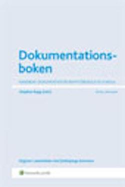 Dokumentationsboken : handbok i dokumentation inom förskola och skola