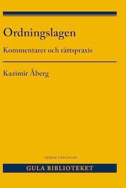 Ordningslagen  : kommentarer och rättspraxis