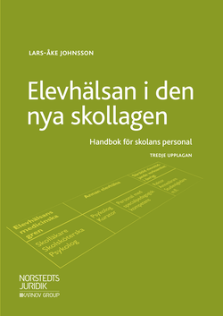 Elevhälsan i den nya skollagen : handbok för skolans personal
