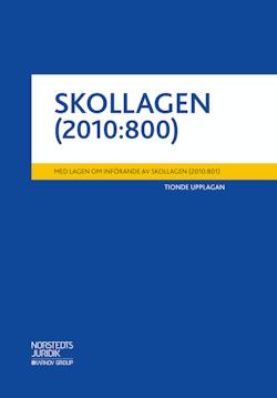 Skollagen (2010:800)  : med lagen om införande av skollagen (2010:801)