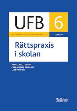 UFB 6 Rättspraxis i skolan 2019/20 :