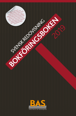 Bokföringsboken 2019 : svensk redovisning