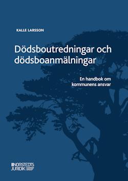 Dödsboutredningar och dödsboanmälningar : en handbok om kommunens ansvar
