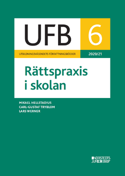 UFB 6 Rättspraxis i skolan 2020/21