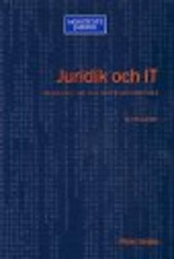 Juridik och IT : Introduktion till rättsinformatiken