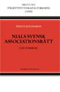 Nials Svensk Associationsrätt : i huvuddrag