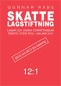 Skattelagstiftning 2012:1 : lagar och andra författningar som de lyder januari 2012