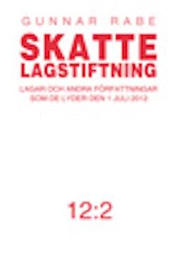 Skattelagstiftning 2012:2 : lagar och andra författningar som de lyder 1 juli 2012