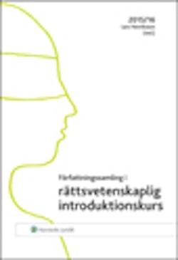 Författningssamling i rättsvetenskaplig introduktionskurs : 2015/16