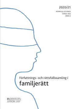 Författnings- och rättsfallssamling i familjerätt : 2020/21