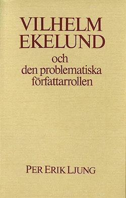 Vilhelm Ekelund och den problematiska författarrollen