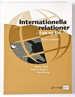 Internationella relationer -  i en ny tid 2:a uppl