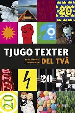 Tjugo texter, Del två